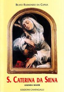 Copertina di 'Santa Caterina da Siena. Legenda maior'