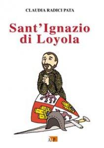 Copertina di 'Sant'Ignazio di Loyola'