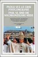 Paolo VI e la crisi postconciliare