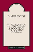 Il Vangelo secondo Marco - Focant Camille