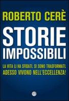 Storie impossibili - Cerè Roberto