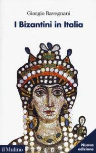 Copertina di 'I bizantini in Italia'