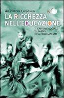 La ricchezza nell'educazione - Carbognin Alessandra