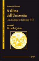 A difesa dell'Università. (De Academiis in Lutherum, 1532)