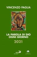 Parola di Dio ogni giorno 2021 (La) - Vincenzo Paglia