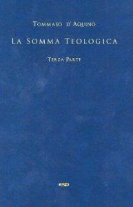 Copertina di 'Somma Teologica - Terza parte'