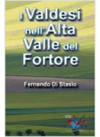 I Valdesi nell'Alta Valle del Fortore - Fernando Di Stasio