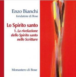 Copertina di 'Lo Spirito santo (I)  La rivelazione dello Spirito santo nelle Scritture'