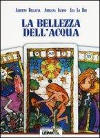 La bellezza dell'acqua - Bellavia Alberto, Iacono Adriana, Lo Bue Lia