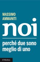 Noi - Massimo Ammaniti