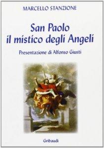 Copertina di 'San Paolo. Il mistico degli angeli'