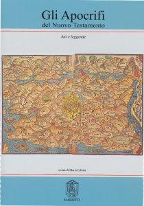 Copertina di 'Gli apocrifi del Nuovo Testamento [vol_2] / Atti e leggende'