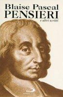 Pensieri e altri scritti di e su Pascal - Pascal Blaise