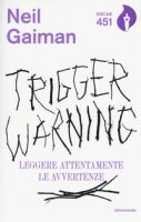 Trigger Warning. Leggere attentamente le avvertenze - Gaiman Neil