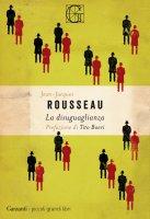 La disuguaglianza - Jean-Jacques Rousseau