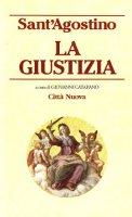 La giustizia - Agostino (sant')
