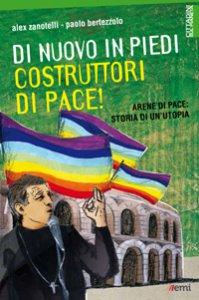 Copertina di 'Di nuovo in piedi, costruttori di pace!'