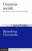 Giustizia sociale - Benedetta Giovanola
