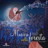 Musica nella foresta - Marcella Giuliani, Sara Nolli