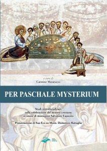 Copertina di 'Per paschale mysterium'