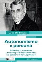 Autonomismo e persona - Luca De Santis