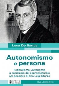 Copertina di 'Autonomismo e persona'