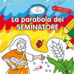 Copertina di 'La parabola del seminatore'