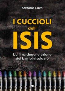 Copertina di 'I cuccioli dell'ISIS'
