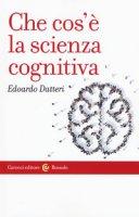 Che cos'è la scienza cognitiva - Datteri Edoardo