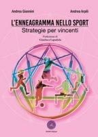 L' enneagramma nello sport. Strategie per vincenti - Giannini Andrea, Arpili Andrea
