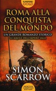 Copertina di 'Roma alla conquista del mondo'