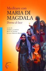 Copertina di 'Meditare con Maria di Magdala'