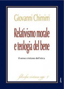 Copertina di 'Relativismo morale e teologia del bene'