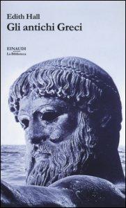 Copertina di 'Gli antichi Greci'