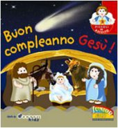 Buon compleanno Gesù! - Cocicom Kids