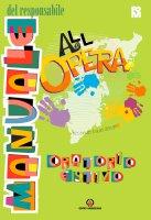 All'Opera. Manuale del responsabile