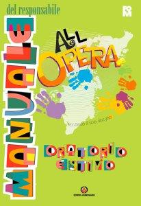 Copertina di 'All'Opera. Manuale del responsabile'