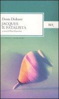 Jacques il fatalista - Diderot Denis