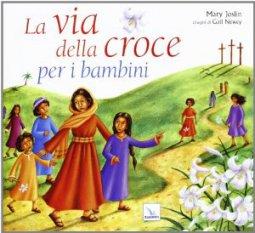 Copertina di 'La via della croce per i bambini'