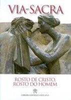 Rosto de Cristo, rosto do homem. Via Sacra 2014 - Giancarlo Bregantini