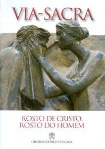Copertina di 'Rosto de Cristo, rosto do homem. Via Sacra 2014'