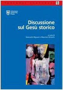 Copertina di 'Discussione sul Gesù storico'