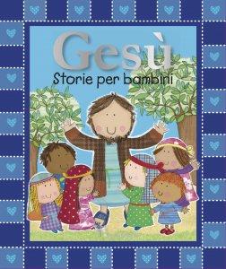 Copertina di 'Gesù storie per bambini'