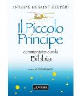 Il Piccolo Principe commentato con la Bibbia - Antoine de Saint-Exupéry