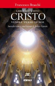 Copertina di 'Abbiamo visto Cristo venire verso di noi.'