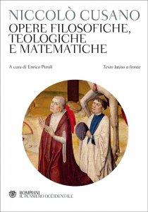 Copertina di 'Opere filosofiche, teologiche e matematiche'