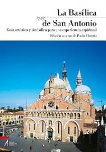 Copertina di 'La Basílica de San Antonio Guía artística y simbólica para una experiencia espiritual'
