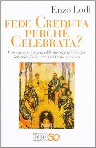 Copertina di 'Fede creduta perchè celebrata?'