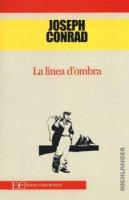 La linea d'ombra - Conrad Joseph