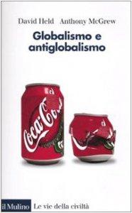 Copertina di 'Globalismo e antiglobalismo'